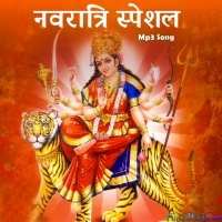 Navratri Special Hindi Mp3 Songs
