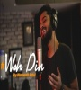 Woh Din Cover - Dhruvesh Patel